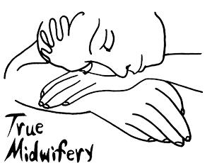 True Midwifery